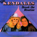 The Kendalls (Royce Kendall & Jeannie Kendall): 'Break The Routine' (Step One Records, 1987)