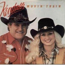 The Kendalls (Royce Kendall & Jeannie Kendall): 'Movin' Train' (Mercury Records, 1983)