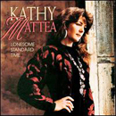 Kathy Mattea: 'Lonesome Standard Time' (Mercury Records, 1992)