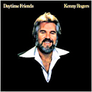 Kenny Rogers: 'Daytime Friends' (United Artists Records, 1977)
