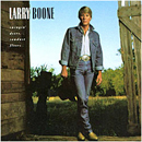 Larry Boone: 'Swingin' Doors, Sawdust Floors' (Mercury Records, 1989)