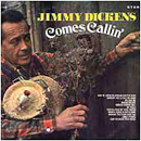 In February 1969,Little Jimmy Dickens: 'Little Jimmy Dickens Comes Calling' (Decca Records, 1969)