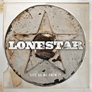 Lonestar: 'Life As We Know It' (4 Star Records, 2013)