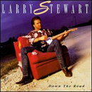 Larry Stewart: 'Down The Road' (RCA Records, 1993)
