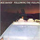 Moe Bandy: 'Following The Feeling' (Columbia Records, 1980)