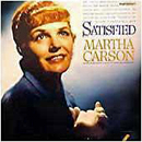 Irene Ethel 'Martha Carson' Amburgey Cosse: 'Satisfied' (Capitol Records, 1960)