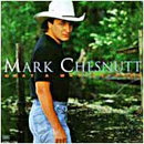 Mark Chesnutt: 'What a Way to Live' (Decca Records, 1994)