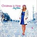 Mary Fletcher: 'Christmas is Here' (CD Baby, 2010)