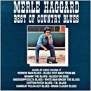 Merle Haggard: 'Best of Country Blues' (Curb Records, 1990)