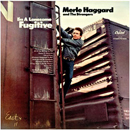 Merle Haggard: 'I'm A Lonesome Fugitive' (Capitol Records, 1967)
