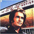 Merle Haggard: 'It's All In The Movies' (Capitol Records, 1976)