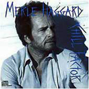 Merle Haggard: 'Chill Factor' (Epic Records, 1987)