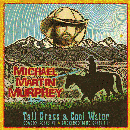 Michael Martin Murphey: 'Tall Grass & Cool Water: Cowboy Songs VI & Buckaroo Blue Grass III' (Rural Rhythm Records, 2011)