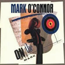 Mark O'Connor: 'On The Mark' (Warner Bros. Records, 1989)