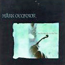 Mark O'Connor: 'Stone From Which The Arch Was Made' (Warner Bros. Records, 1990)