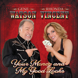 Gene Watson & Rhonda Vincent: 'Your Money & My Good Looks' (Upper Management Music, 2011)