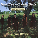 The New Coon Creek Girls: 'Our Point of View' (Pinecastle Records, 1998)