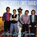 The Nitty Gritty Dirt Band: 'Plain Dirt Fashion' (Warner Bros. Records, 1984)