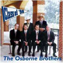 The Osborne Brothers (Sonny & Bobby Osborne): 'Class of '96' (Pinecastle Records, 1996)