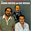 The Osborne Brothers & Mac Wiseman: 'The Essential Bluegrass Album' (CMH Records, 1988)