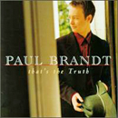 Paul Brandt: 'That's The Truth' (Reprise Records, 1999)