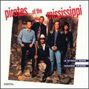 Pirates of The Mississippi: 'A Street Man Named Desire' (Liberty Records, 1992)