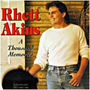 Rhett Akins: 'A Thousand Memories' (Decca Records, 1995)