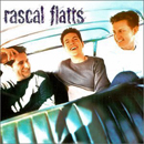 Rascal Flatts: 'Rascal Flatts' (Lyric Street Records, 2000)