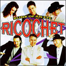 Ricochet: 'Blink of An Eye' (Columbia Records, 1997)