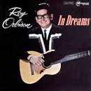Roy Orbison: 'In Dreams' (Monument Records, 1963)