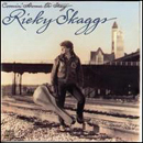Ricky Skaggs: 'Comin' Home to Stay' (Epic Records, 1987)