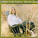 Skeeter Davis: 'A Place In The Country' (RCA Victor Records, 1970)