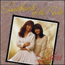 Sweethearts of The Rodeo (Kristine Arnold & Janis Gill): 'Sisters' (Columbia Records, 1992)