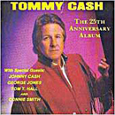 Tommy Cash: '25th Anniversary Album' (Playback Records, 1990)