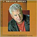 T. Graham Brown: 'The Next Right Thing' (Compendia Records, 2003)