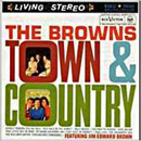 The Browns: 'Town & Country' (RCA Records, 1960)