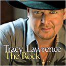 Tracy Lawrence: 'The Rock' (Rocky Comfort Records, 2009)