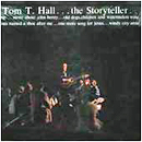 Tom T. Hall: 'Tom T. Hall...The Storyteller' (Mercury Records, 1972)