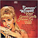 Tammy Wynette: 'Your Good Girl's Gonna Go Bad' (Epic Records, 1967)