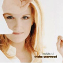 Trisha Yearwood: 'Inside Out' (MCA Records, 2001)