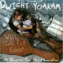 Various Artists: 'Songs of Dwight Yoakam: Will Sing for Food' (Mercury Records / Little Dog Records, 1998)