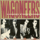 Wagoneers: 'Good Fortune' (A&M Records, 1989)
