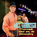 Will Banister: 'Turned Her on to Country' (Cloviste Records, 2010)