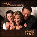 The Wilkinsons: 'Nothing But Love' (Giant Records, 1998)