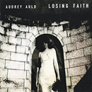 Audrey Auld: 'Losing Faith' (Reckless Records, 2003)