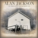 Alan Jackson: 'Precious Memories' (Arista Records, 2006)