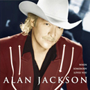 Alan Jackson: 'When Somebody Loves You' (Arista Records, 2000)