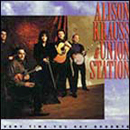 Alison Krauss & Union Station: 'Every Time You Say Goodbye' (Rounder Records, 1992)