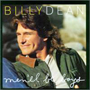 Billy Dean: 'Men'll Be Boys' (SBK / Liberty Records, 1994)