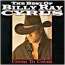 Billy Ray Cyrus: 'The Best of Billy Ray Cyrus: Cover To Cover' (Mercury Records, 1997)